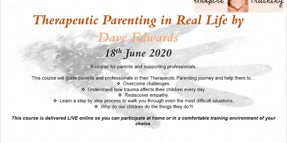 Therapeutic Parenting in Real Life by Dave Edwards Webinar
