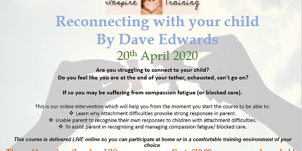Reconnecting with your child with Dave Edwards