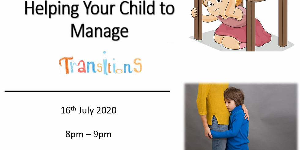 Helping Your Child to Manage Transitions