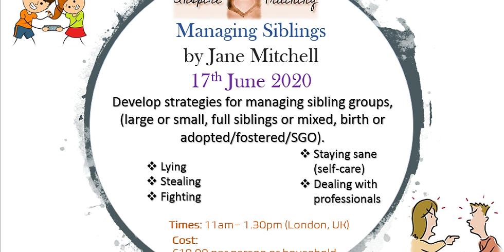 Managing Siblings by Jane Mitchell Webinar