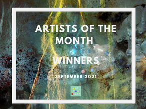 Artists of the Month - September 2021 WINNERS!