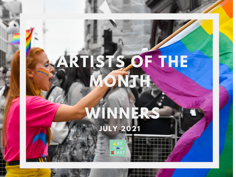 Artists of the Month - July 2021 WINNERS!