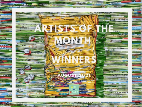 Artists of the Month - August 2021 WINNERS!