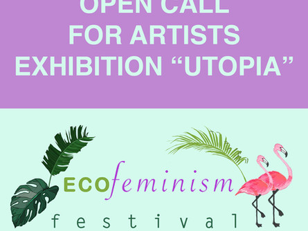 ARTISTS OPEN CALL EXHIBITION 'UTOPIA' MARCH 2020!