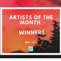 Artists of the Month - May 2021 WINNERS!