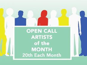 OPEN CALL Artists of the Month!