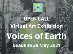 Open Call Virtual Art Exhibition: 'Voices of Earth' - 5 June - 5 July 2021
