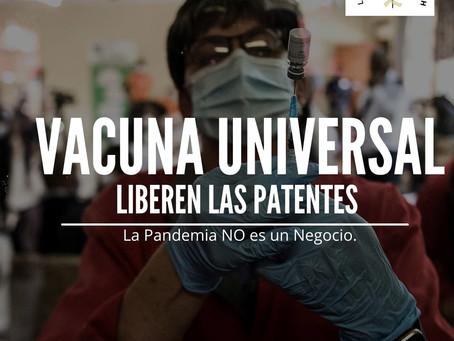 La primera exigencia es que tenemos que lograr que liberen las patentes en todo el mundo
