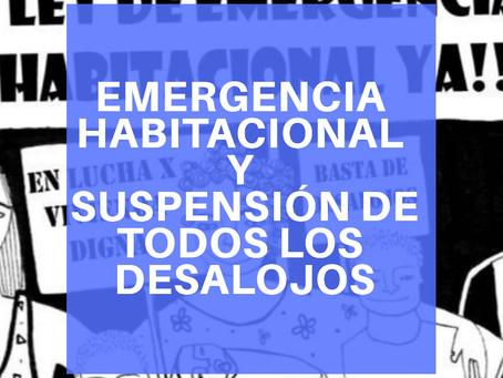 DECLARACIÓN DE LA EMERGENCIA HABITACIONAL Y LA SUSPENSIÓN DE TODOS LOS DESALOJOS