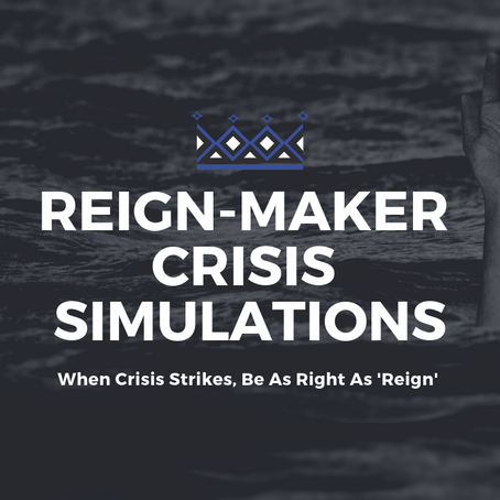 Reign-Maker Crisis Simulations: Be As Right as 'Reign'