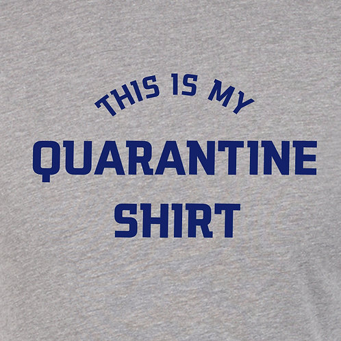 My Quarantine Shirt
