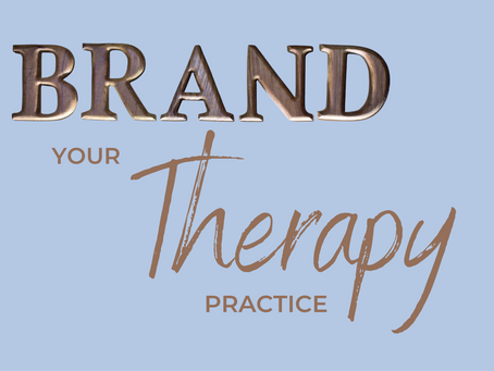 Should You Brand Your Therapy Practice?