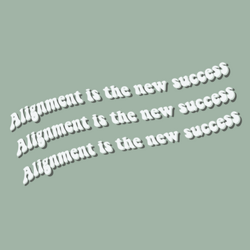 Alignment is the new success