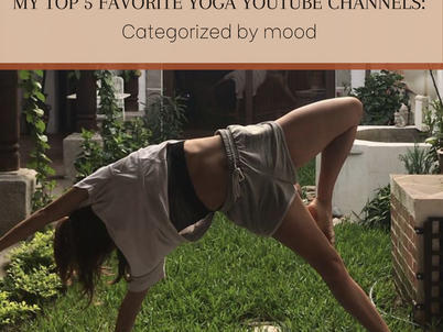 My Top 5 Favorite Yoga YouTube Channels: Categorized by mood