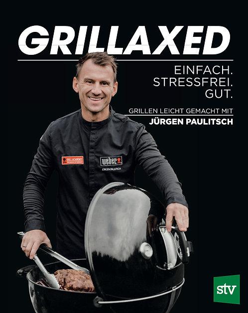 """""""GRILLAXED"""" Grillbuch von Jürgen Paulitsch"""