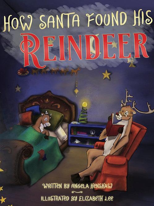 How Santa Found His Reindeer