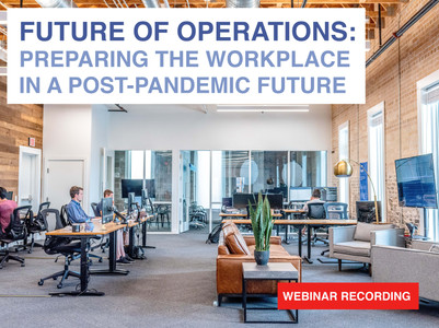 Future of Operations: Preparing the Workplace in a Post-Pandemic Future