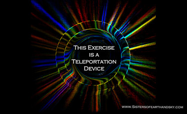 This Exercise is a Teleportation Device