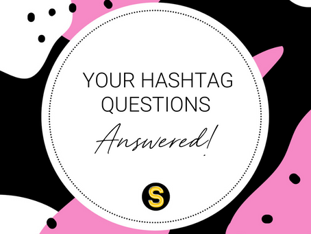 Your Hashtag questions answered