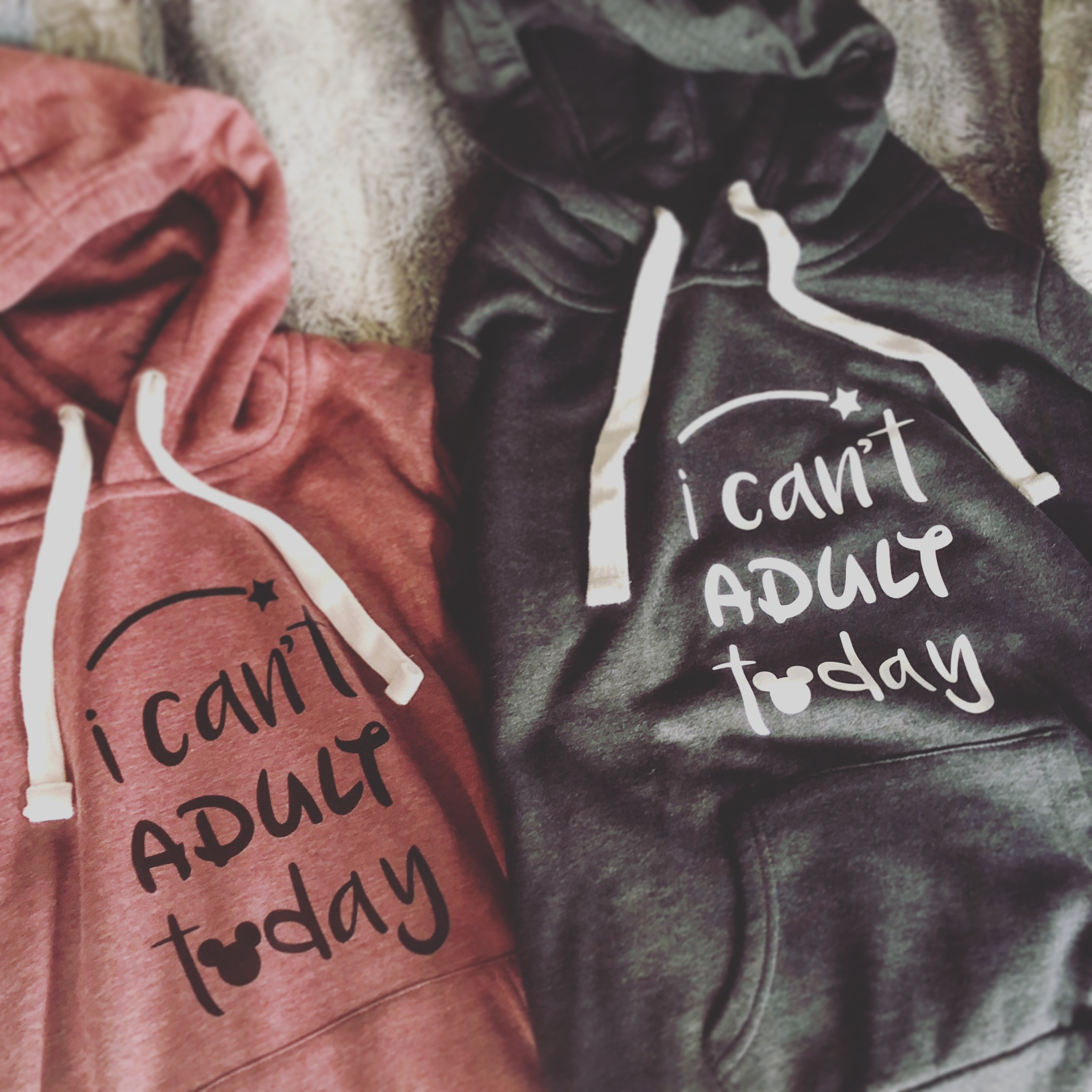 I Can't Adult Today Sweatshirts