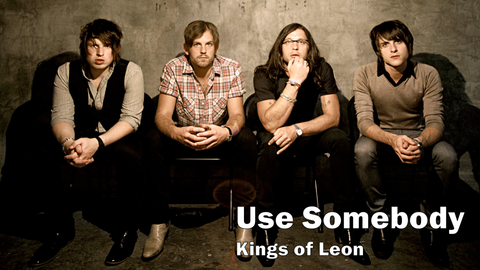 kings of leon, use somebody