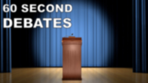 60 second debates, games, spaking, debates