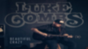 CRAZY BEAUTIFUL - LUKE COMBS.jpg