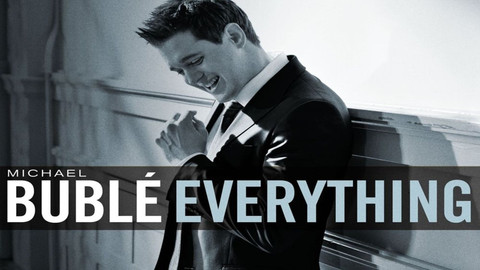 Michael Buble - Everything.jpg
