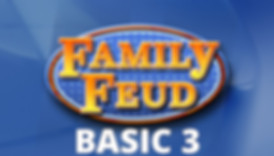 FAMILY FEUD BASIC 3.jpg