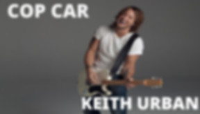 Keith Urban - Cop Car.jpg