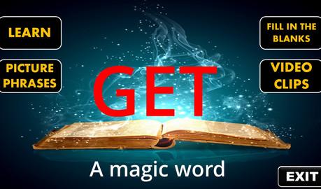Get - a magic word
