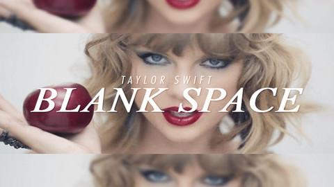 Blank Space by Taylor Swift.jpg