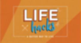 LIFE HACKS .jpg