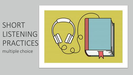 SHORT LISTENING PRACTICE.jpg