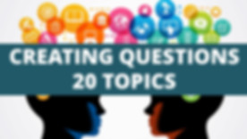 creating questions 20 topics.jpg