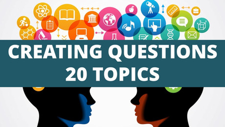 creating questions 20 topics.jpg