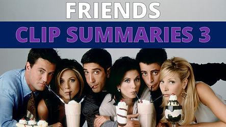 Friends Clips 3.jpg
