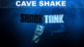CAVE SHAKE.jpg