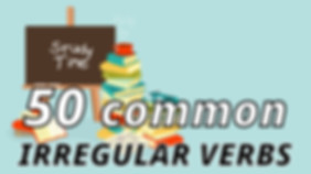 50 irregular verbs - LIST.jpg