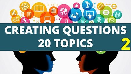 creating questions 20 topics - 2.jpg