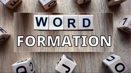 WORD FORMATION.jpg