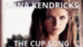 Anna kendricks - cup song.jpg