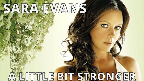 Sara Evans - a little bit stronger.jpg