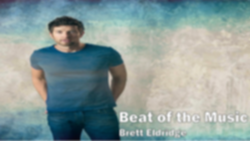 beat of the music, brett eldridge