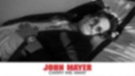 Carry me away - John Mayer.jpg