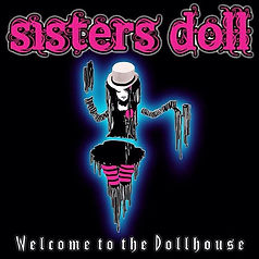 Sisters Doll - Welcome to the Dollhouse