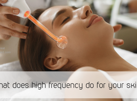 What Does High Frequency Do For Your Skin?