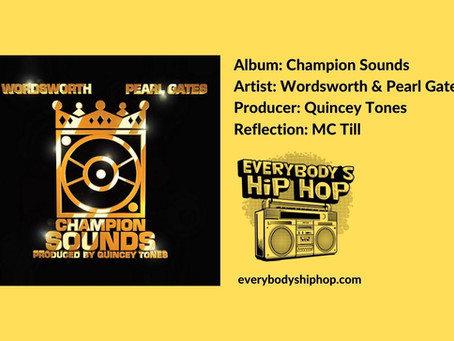 Champion Sound (Album Reflections)