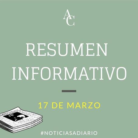 RESUMEN INFORMATIVO DEL MIÉRCOLES 17 DE MARZO