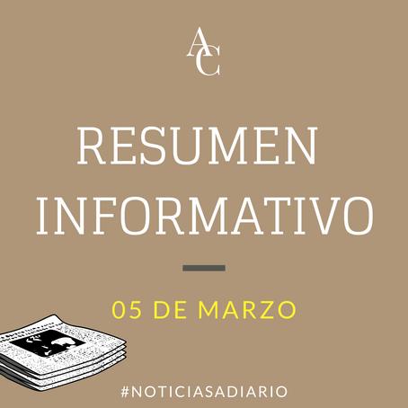 RESUMEN INFORMATIVO DEL VIERNES 5 DE MARZO DE 2021